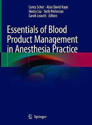 Portada del libro 9783030592943 Essentials of Blood Product Management in Anesthesia Practice