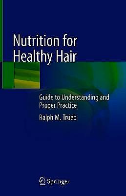 Portada del libro 9783030599195 Nutrition for Healthy Hair. Guide to Understanding and Proper Practice