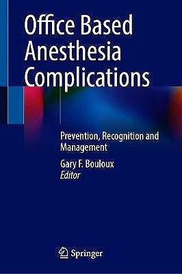 Portada del libro 9783030614263 Office Based Anesthesia Complications. Prevention, Recognition and Management