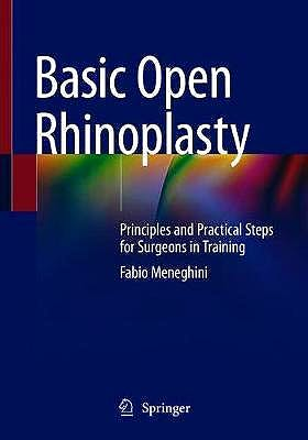 Portada del libro 9783030618261 Basic Open Rhinoplasty. Principles and Practical Steps for Surgeons in Training