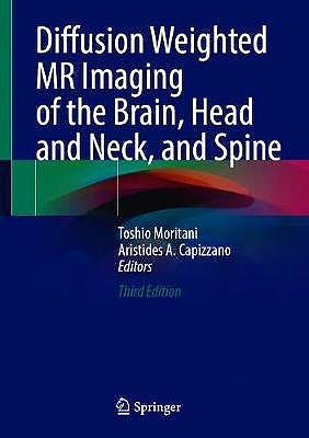 Portada del libro 9783030621193 Diffusion Weighted MR Imaging of the Brain, Head and Neck, and Spine