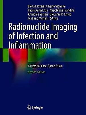 Portada del libro 9783030621742 Radionuclide Imaging of Infection and Inflammation. A Pictorial Case-Based Atlas