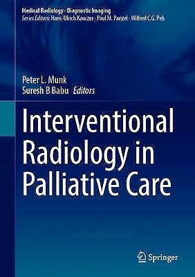 Portada del libro 9783030654627 Interventional Radiology in Palliative Care