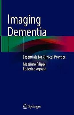 Portada del libro 9783030667726 Imaging Dementia. Essentials for Clinical Practice
