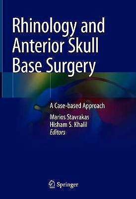 Portada del libro 9783030668648 Rhinology and Anterior Skull Base Surgery. A Case-based Approach