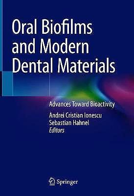 Portada del libro 9783030673871 Oral Biofilms and Modern Dental Materials. Advances Toward Bioactivity