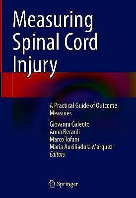 Portada del libro 9783030683818 Measuring Spinal Cord Injury. A Practical Guide of Outcome Measures
