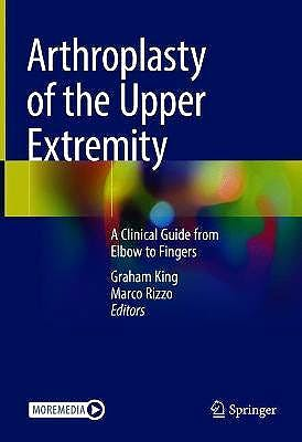 Portada del libro 9783030688790 Arthroplasty of the Upper Extremity. A Clinical Guide from Elbow to Fingers