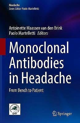 Portada del libro 9783030690311 Monoclonal Antibodies in Headache. From Bench to Patient (Headache)