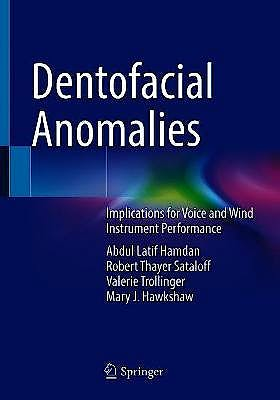 Portada del libro 9783030691080 Dentofacial Anomalies. Implications for Voice and Wind Instrument Performance