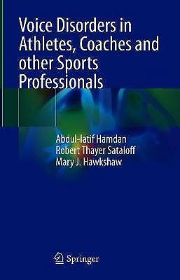 Portada del libro 9783030698300 Voice Disorders in Athletes, Coaches and other Sports Professionals