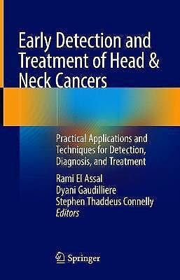Portada del libro 9783030698584 Early Detection and Treatment of Head and Neck Cancers. Practical Applications and Techniques for Detection, Diagnosis, and Treatment