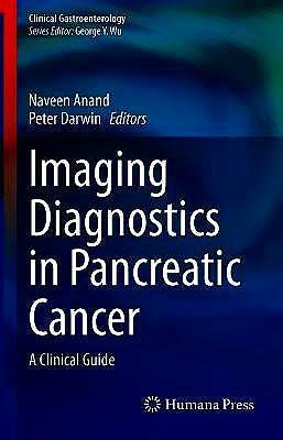 Portada del libro 9783030699390 Imaging Diagnostics in Pancreatic Cancer. A Clinical Guide (Clinical Gastroenterology)