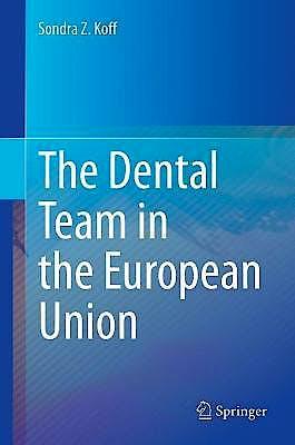 Portada del libro 9783030722319 The Dental Team in the European Union