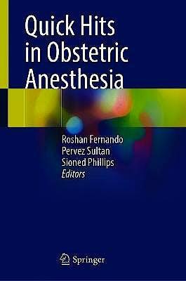 Portada del libro 9783030724863 Quick Hits in Obstetric Anesthesia