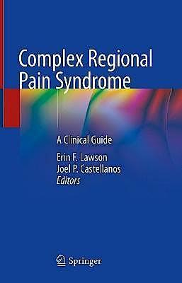 Portada del libro 9783030753726 Complex Regional Pain Syndrome. A Clinical Guide