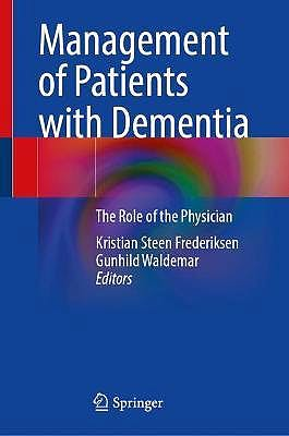 Portada del libro 9783030779030 Management of Patients with Dementia. The Role of the Physician