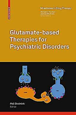 Portada del libro 9783034602402 Glutamate-Based Therapies for Psychiatric Disorders (Milestones in Drug Therapy)