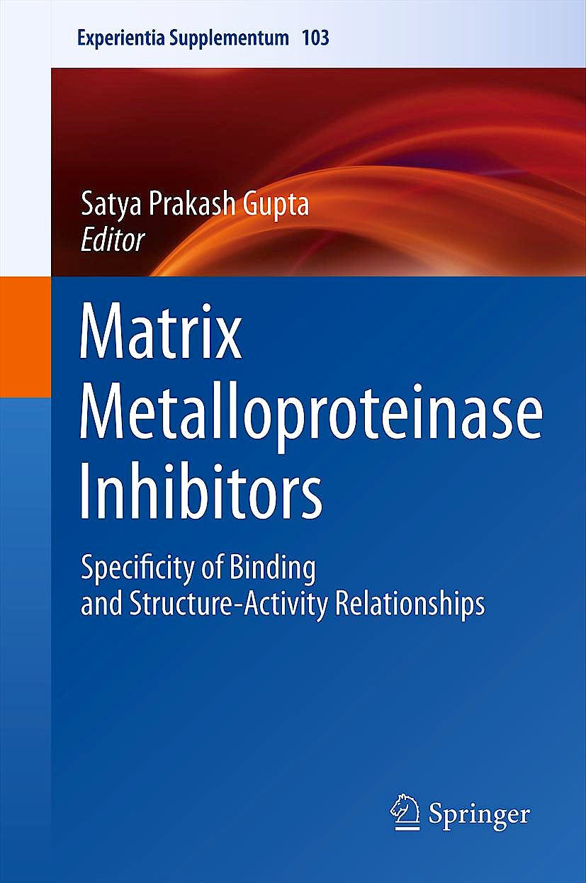 Portada del libro 9783034803632 Matrix Metalloproteinase Inhibitors, Specificity of Binding and Structure-Activity Relationships