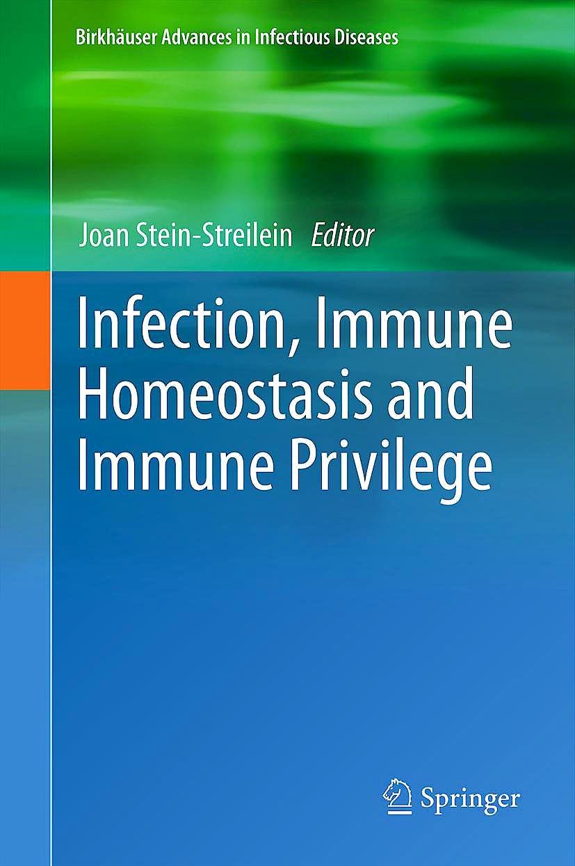 Portada del libro 9783034804448 Infection, Immune Homeostasis and Immune Privilege (Birkhäuser Advances in Infectious Diseases)