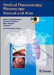 Portada del libro 9783131082213 Medical Thoracoscopy/pleuroscopy: Manual and Atlas + Dvd