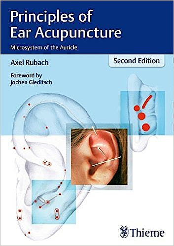 Portada del libro 9783131252524 Principles of Ear Acupuncture. Microsystem of the Auricle
