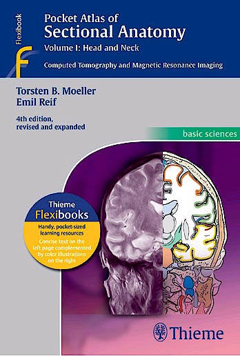Portada del libro 9783131255044 Pocket Atlas of Sectional Anatomy, Vol. I: Head and Neck. Computed Tomography and Magnetic Resonance Imaging