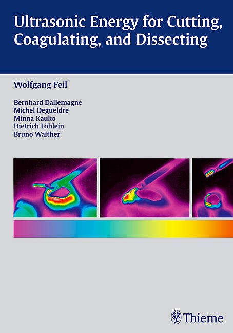 Portada del libro 9783131275219 Ultrasonic Energy for Cutting, Coagulating and Dissecting