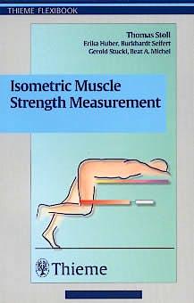 Portada del libro 9783131278517 Isometric Muscle Strength Measurement
