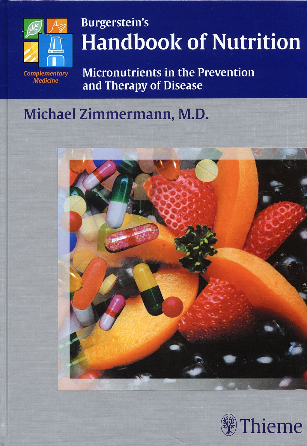 Portada del libro 9783131279514 Burgerstein's Handbook of Nutrition: Micronutrients in the Prevention and Therapy of Disease