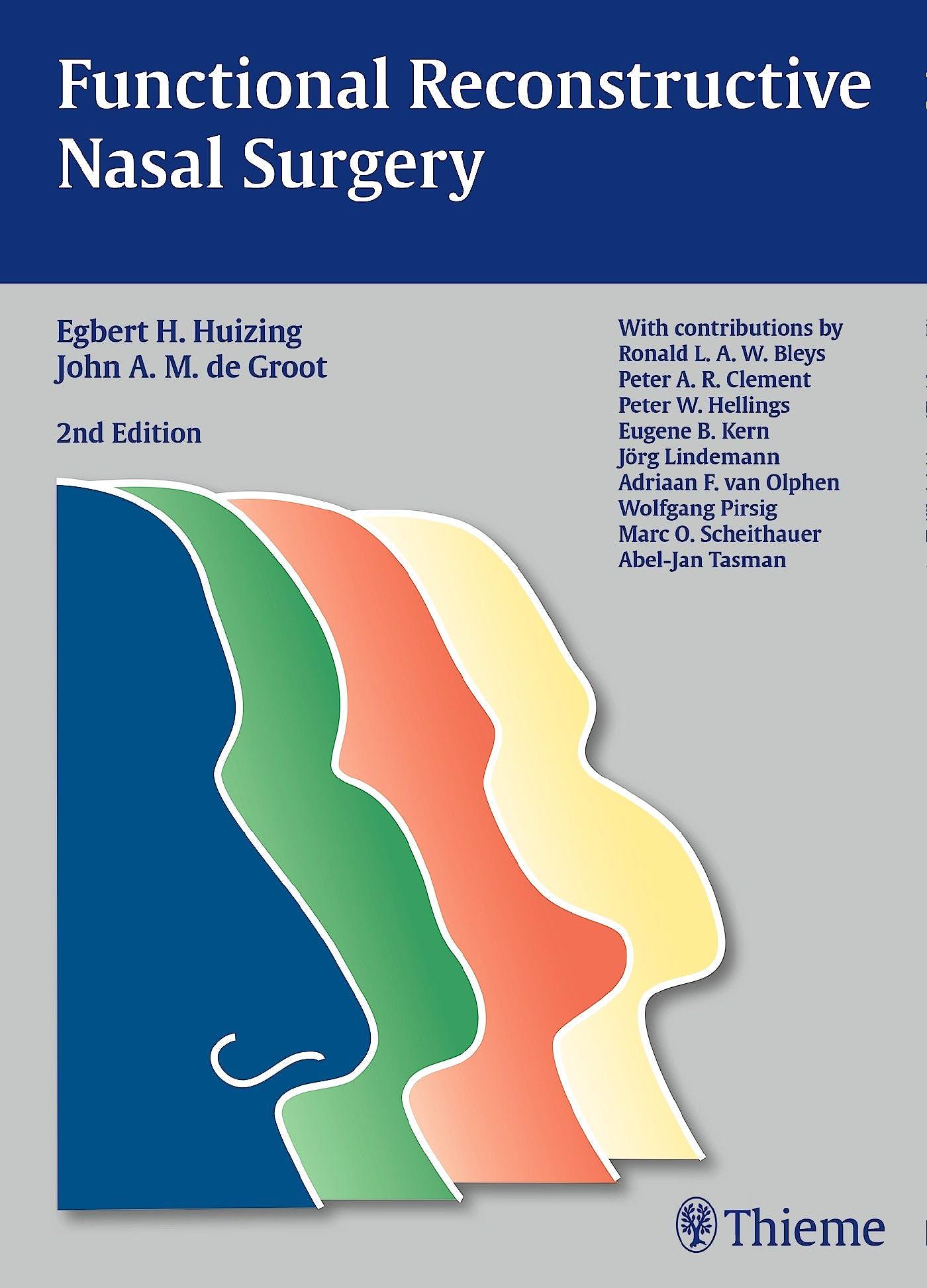 Portada del libro 9783131294128 Functional Reconstructive Nasal Surgery