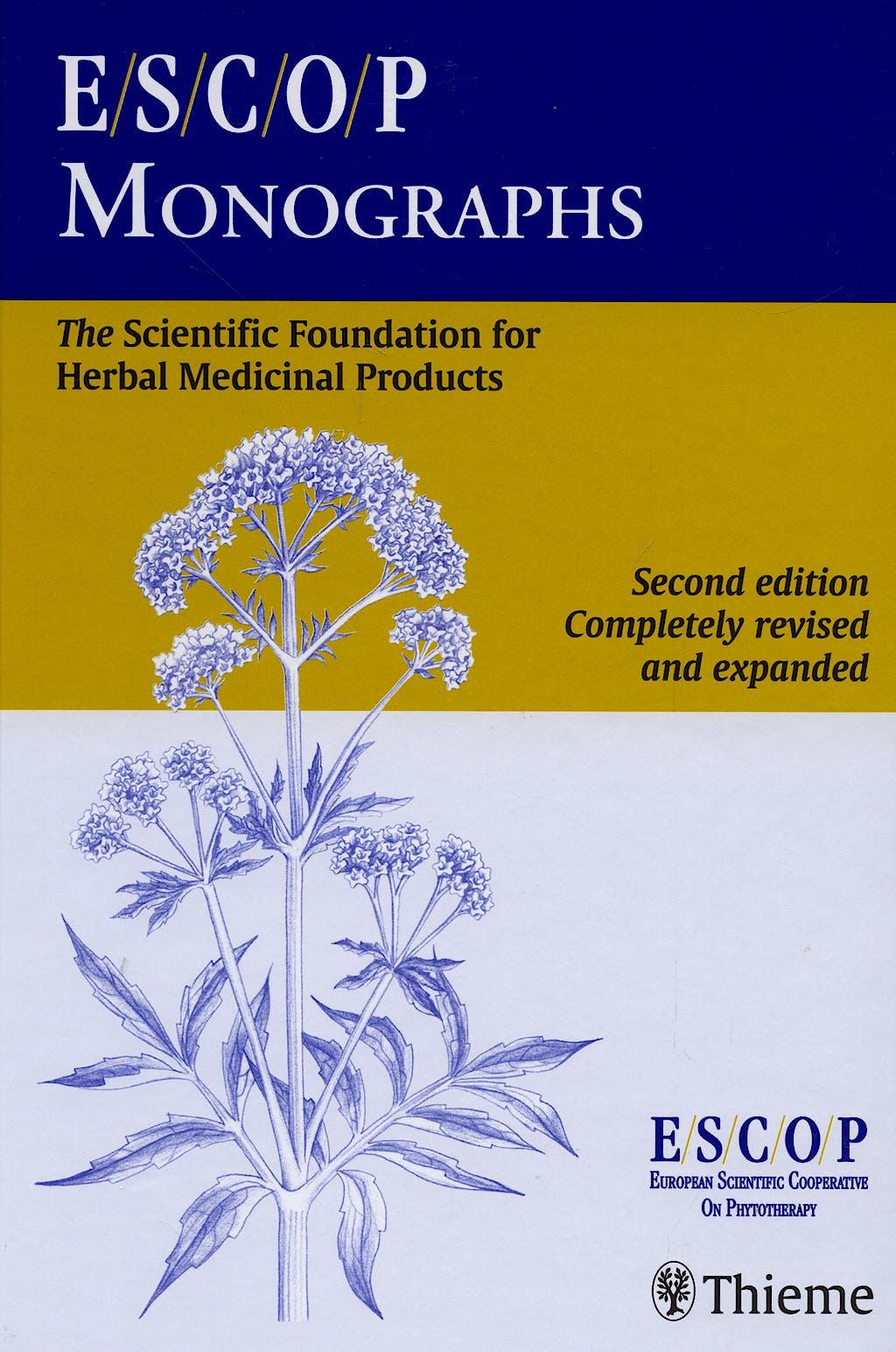 Portada del libro 9783131294210 ESCOP Monographs. The Scientific Foundation for Herbal Medicinal Products