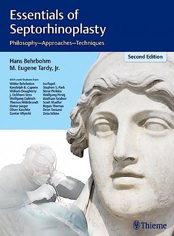Portada del libro 9783131319128 Essentials of Septorhinoplasty. Philosophy, Approaches, Techniques