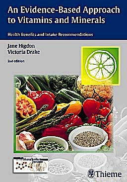 Portada del libro 9783131324528 An Evidence-Based Approach to Vitamins and Minerals. Health Benefits and Intake Recommendations