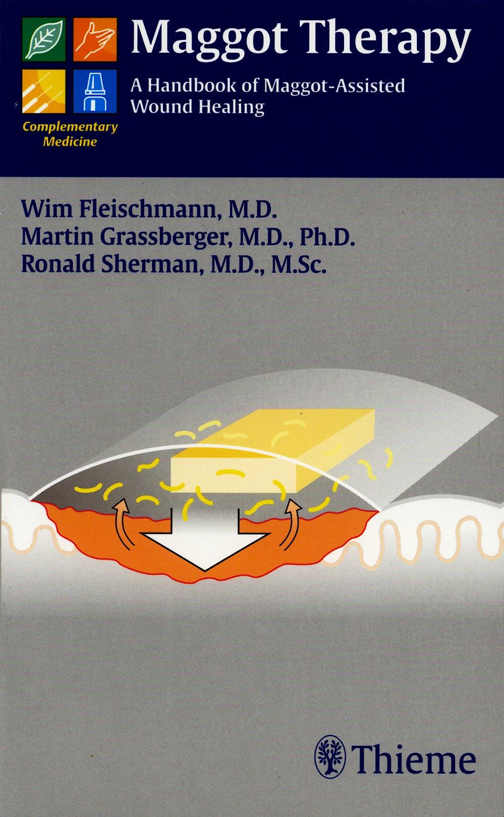 Portada del libro 9783131368119 Maggot Therapy