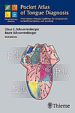 Portada del libro 9783131398321 Pocket Atlas of Tongue Diagnosis. With Chinese Therapy Guidelines for Acupuncture, Herbal Prescriptions, and Nutrition