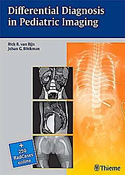Portada del libro 9783131437112 Differential Diagnosis in Pediatric Imaging + 250 Radcases Online