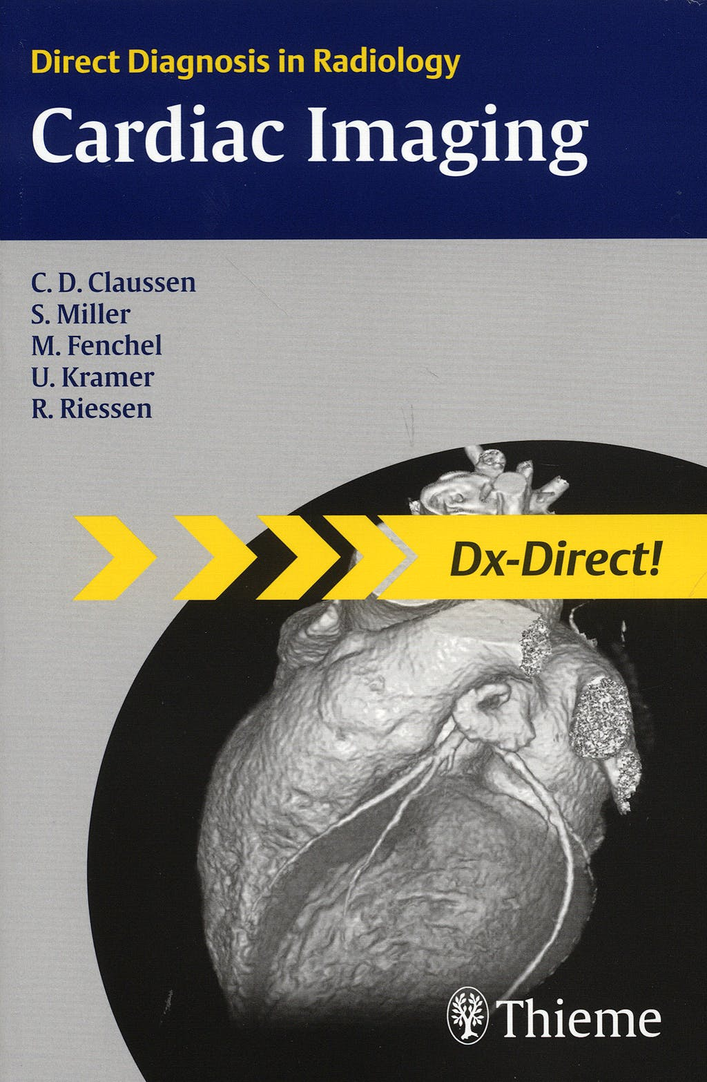 Portada del libro 9783131451118 Cardiac Imaging. Direct Diagnosis in Radiology