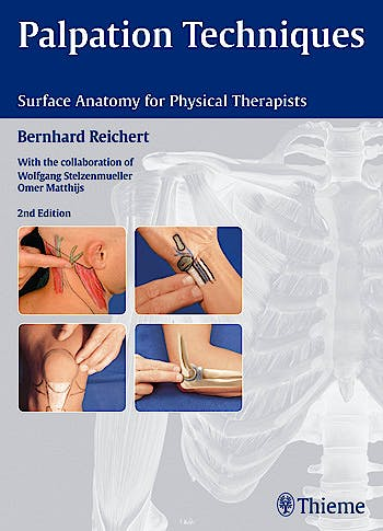 Portada del libro 9783131463425 Palpation Techniques. Surface Anatomy for Physical Therapists