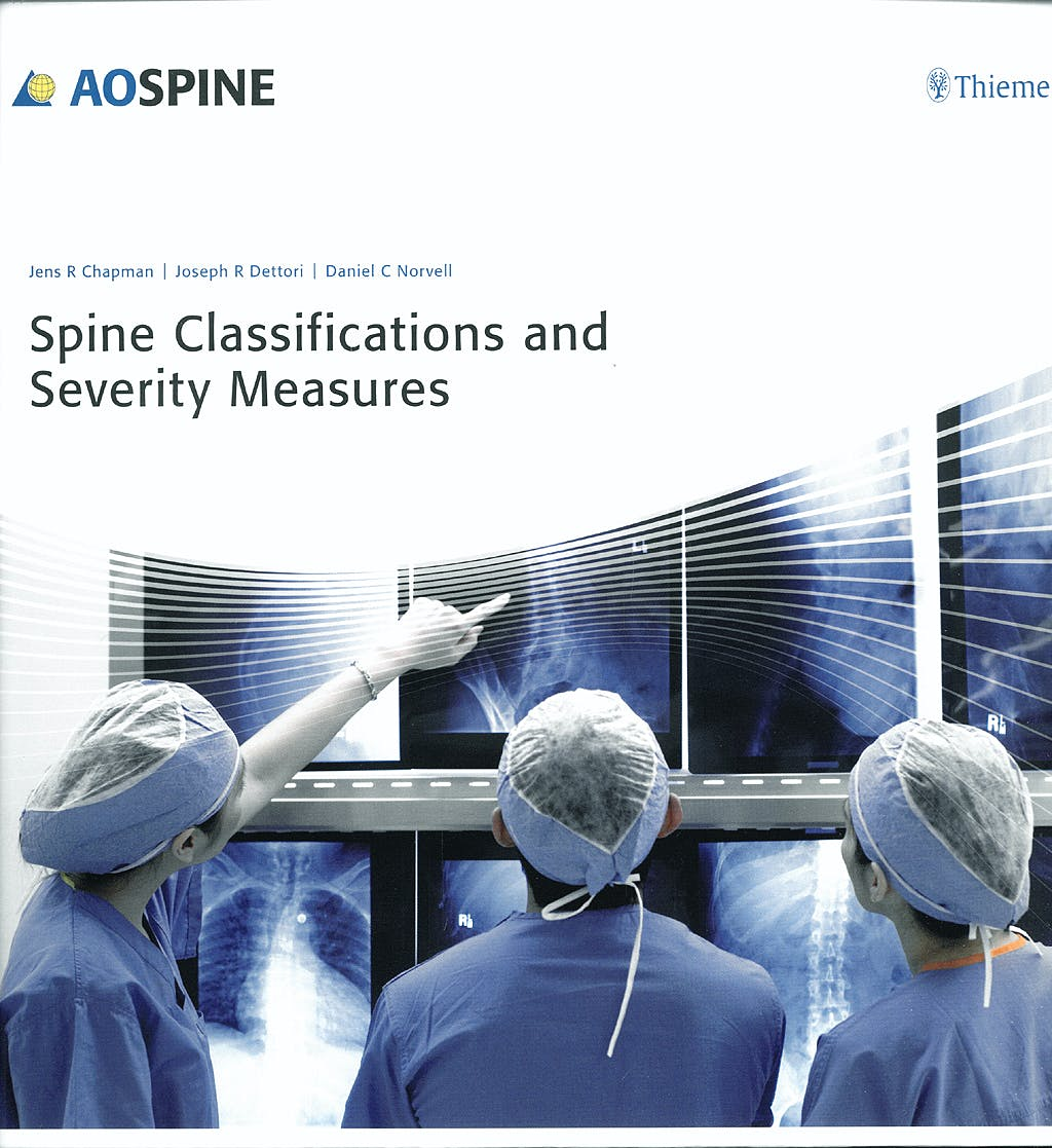 Portada del libro 9783131464415 Ao Spine. Spine Classifications and Severity Measures