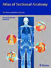 Portada del libro 9783131465412 Atlas of Sectional Anatomy. the Musculoskeletal System