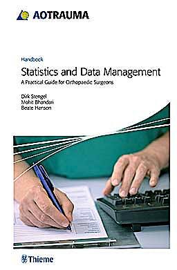 Portada del libro 9783131528810 AOTRAUMA Handbook. Statistics and Data Management. A Practical Guide for Orthopaedic Surgeons