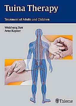 Portada del libro 9783131538017 Tuina Therapy. Treatment of Adults and Children