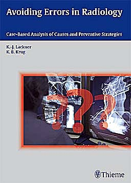Portada del libro 9783131538819 Avoiding Errors in Radiology. Case-Based Analysis of Causes and Preventive Strategies