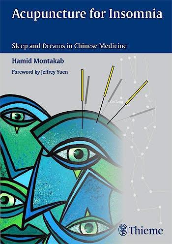 Portada del libro 9783131543318 Acupuncture for Insomnia. Sleep and Dreams in Chinese Medicine
