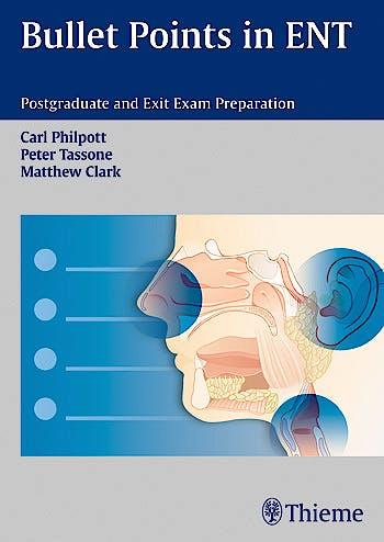 Portada del libro 9783131662217 Bullet Points in Ent. Postgraduate and Exit Exam Preparation