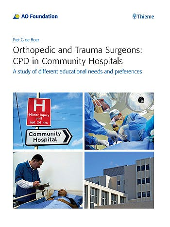 Portada del libro 9783131987914 Orthopedic and Trauma Surgeons: Cpd in Community Hospitals. a Study of Different Educational Needs and Preferences