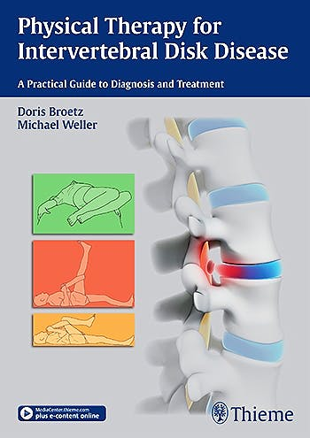 Portada del libro 9783131997616 Physical Therapy for Intervertebral Disk Disease. a Practical Guide to Diagnosis and Treatment