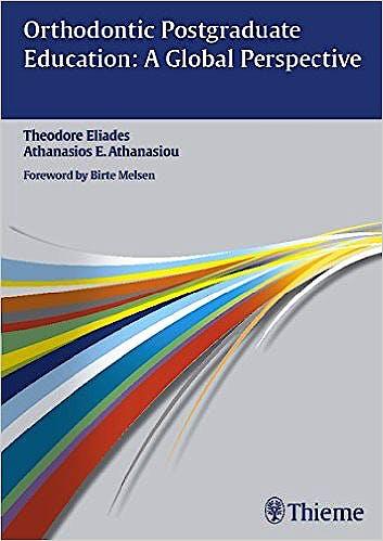 Portada del libro 9783132004016 Orthodontic Postgraduate Education: A Global Perspective