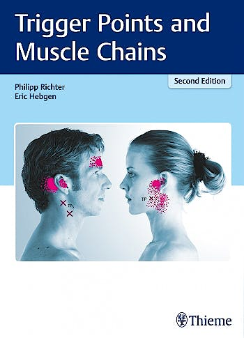 Portada del libro 9783132413511 Trigger Points and Muscle Chains
